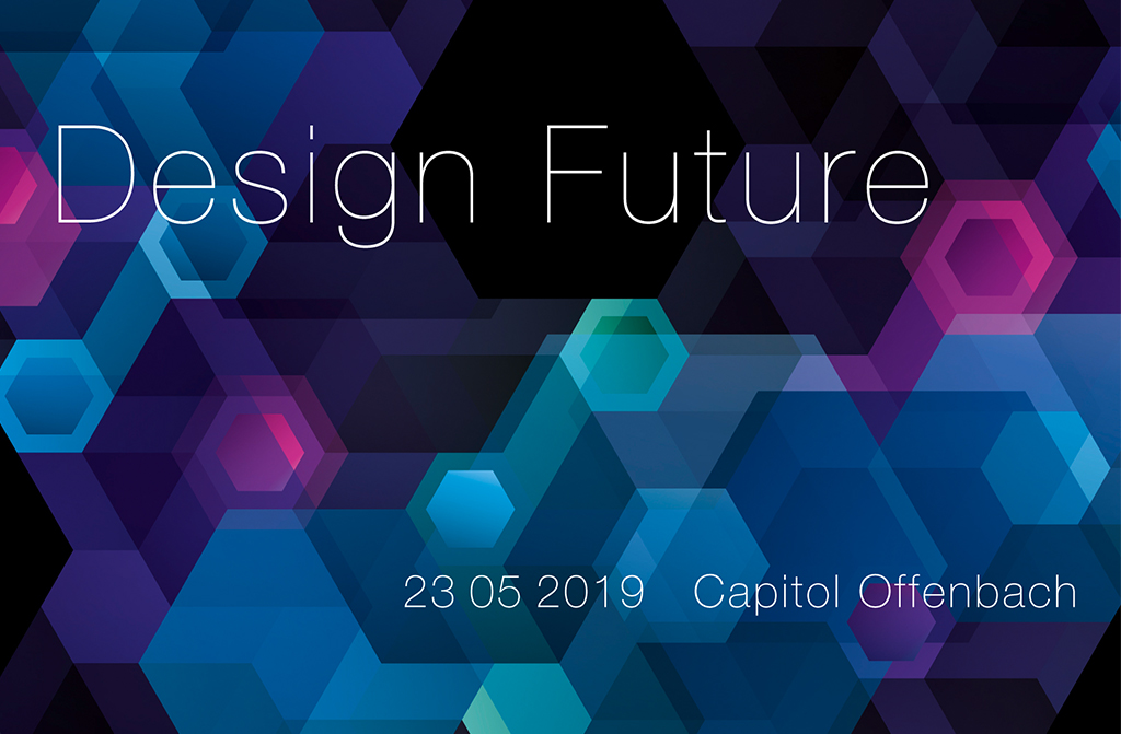 Design to Business Conference - 23. Mai 2019